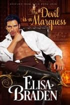 The Devil Is a Marquess ebook by