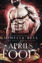 April's Fools ebook by Ophelia Bell