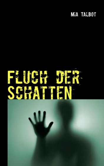 Fluch der Schatten ebook by Mia Talbot