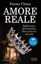 Amore reale ebook by Emma Chase