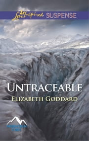 Untraceable ebook by Elizabeth Goddard