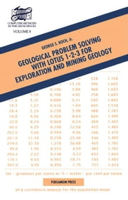 Geological Problem Solving with Lotus 1-2-3 for Exploration and Mining Geology ebook by Koch, G.S.