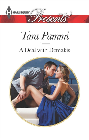 A Deal with Demakis ebook by Tara Pammi