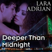 Deeper Than Midnight audiobook by Lara Adrian