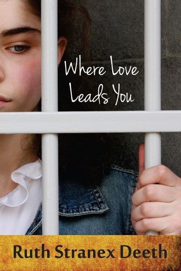 Where Love Leads You ebook by Ruth Stranex Deeth