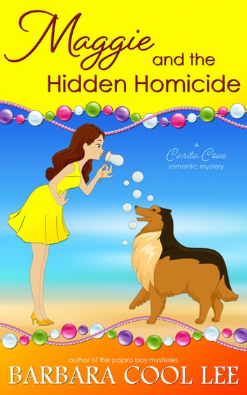 Maggie and the Hidden Homicide ebook by Barbara Cool Lee