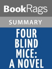 Four Blind Mice: A Novel by James Patterson Summary & Study Guide ebook by BookRags