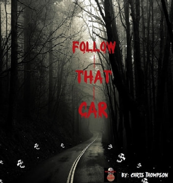 Follow That Car - A Penny Dreadful ebook by Chris Thompson