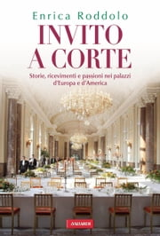 Invito a corte ebook by Enrica Roddolo