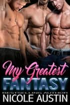 My Greatest Fantasy - Double Down, #1 ebook by Nicole Austin