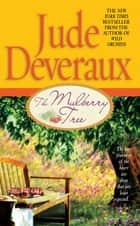 The Mulberry Tree ebook by Jude Deveraux