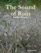 The Sound of Rain ebook by Jacob Salzer