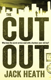 The Cut Out ebook by Jack Heath