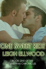 One Sweet Ride ebook by Leigh Ellwood