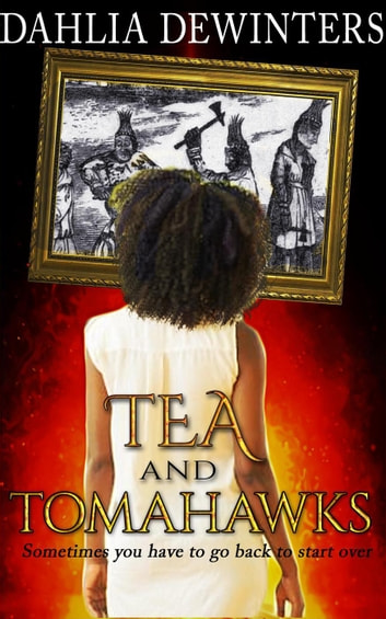 Tea and Tomahawks ebook by Dahlia DeWinters