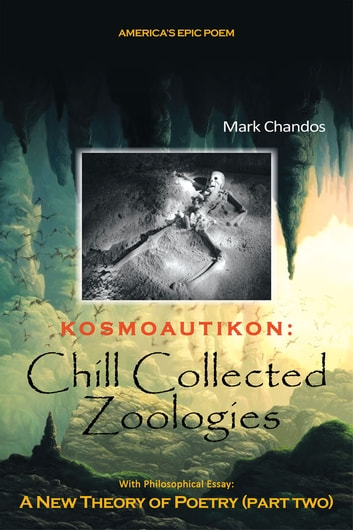 Kosmoautikon: Chill Collected Zoologies - Chill Collected Zoologies ebook by Mark Chandos
