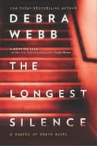 The Longest Silence ebook by Debra Webb