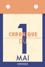 Chronique du 1er mai ebook by Éditions Chronique