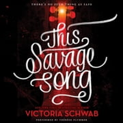 This Savage Song audiobook by Victoria Schwab