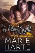 In Plain Sight 電子書 by Marie Harte