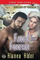 Fated for Forever ebook by Alanea Alder