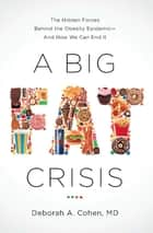 A Big Fat Crisis ebook by Deborah Cohen