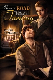 Never a Road Without a Turning ebook by Rowan McAllister