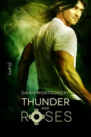Thunder and Roses ebook by Dawn Montgomery