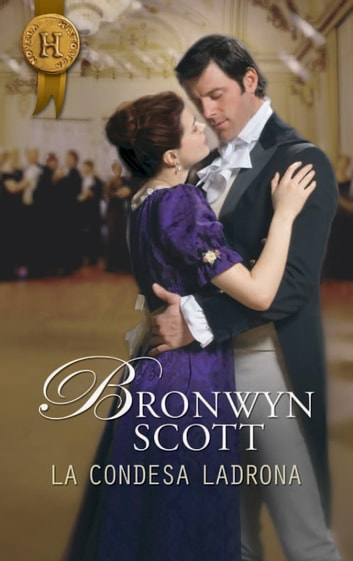 La condesa ladrona ebook by Bronwyn Scott