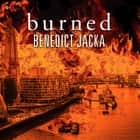 Burned audiobook by Benedict Jacka