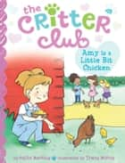 Amy Is a Little Bit Chicken ebook by Callie Barkley, Tracy Bishop