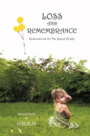 LOSS AND REMEMBRANCE ebook by Stan Dean