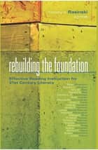 Rebuilding the Foundation ebook by Timothy V. Rasinski