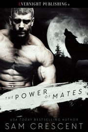 The Power of Mates ebook by Sam Crescent