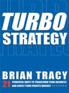TurboStrategy ebook by Brian Tracy