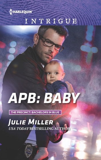 APB: Baby ebook by Julie Miller