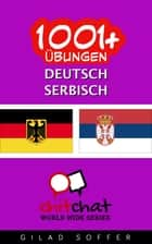 1001+ Übungen Deutsch - Serbisch ebook by Gilad Soffer