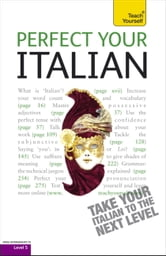 Perfect Your Italian 2E: Teach Yourself ebook by Sylvia Lymbery
