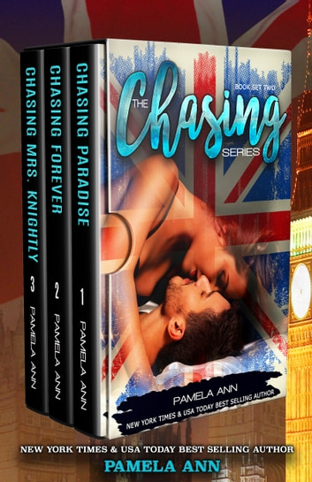 The Chasing Series: Box Set Two ebook by Pamela Ann