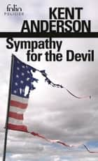 Sympathy for the Devil ebook by Frank Reichert, Kent Anderson, James Crumley