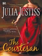 The Courtesan ebook by Julia Justiss