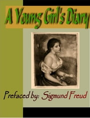 A Young Girl's Diary ebook by Freud, Sigmund