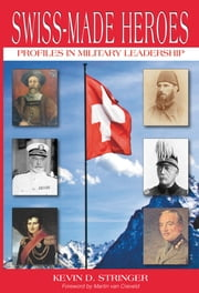 Swiss-Made Heroes ebook by Kevin Stringer
