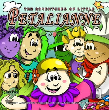 THE ADVENTURES OF LITTLE PETALIANNE ebook by Luanga Nuwame