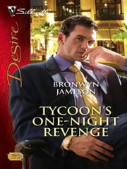 Tycoon's One-Night Revenge ebook by Bronwyn Jameson