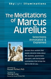 Meditations of Marcus Aurelius: Annotated & Explained ebook by Russell McNeil,  George Long