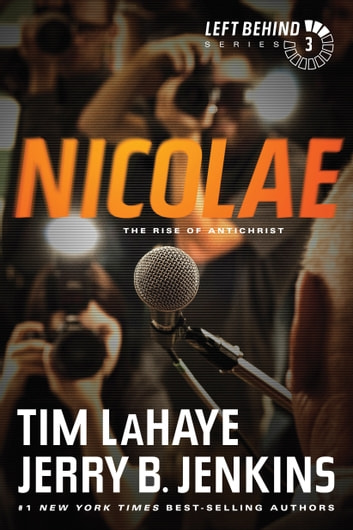 Nicolae - The Rise of Antichrist ebook by Tim LaHaye,Jerry B. Jenkins