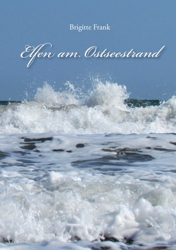 Elfen am Ostseestrand eBook by Brigitte Frank