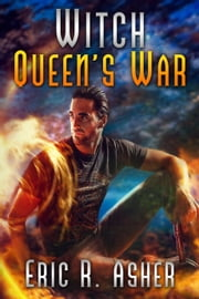 Witch Queen's War ebook by Eric Asher