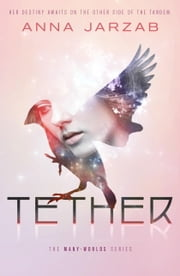 Tether ebook by Anna Jarzab